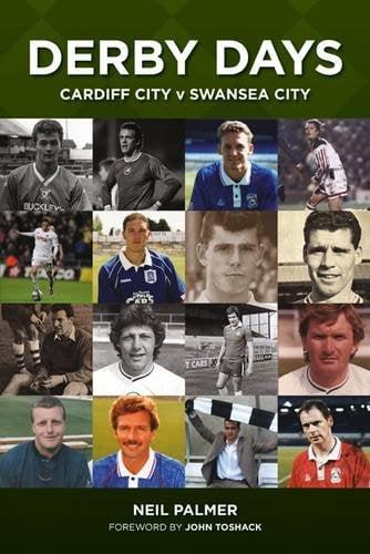 Derby Days - Cardiff City v Swansea City
