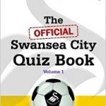Swansea City Quiz Book Volume 1