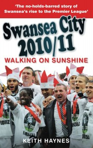 Walking on Sunshine: Swansea City 2010/11