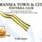 Swansea Town and City 1912 - 2012