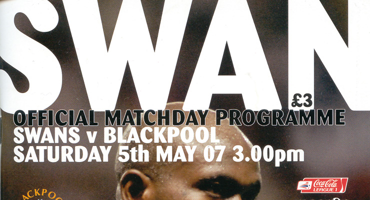 Swans v Blackpool Programme Cover May 2007